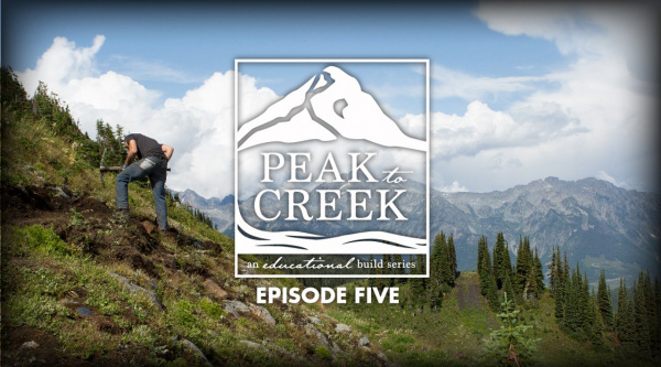 Dando vida a un sendero: Peak to Creek episodio 5